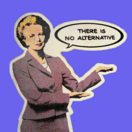 There-is-No-Alternative